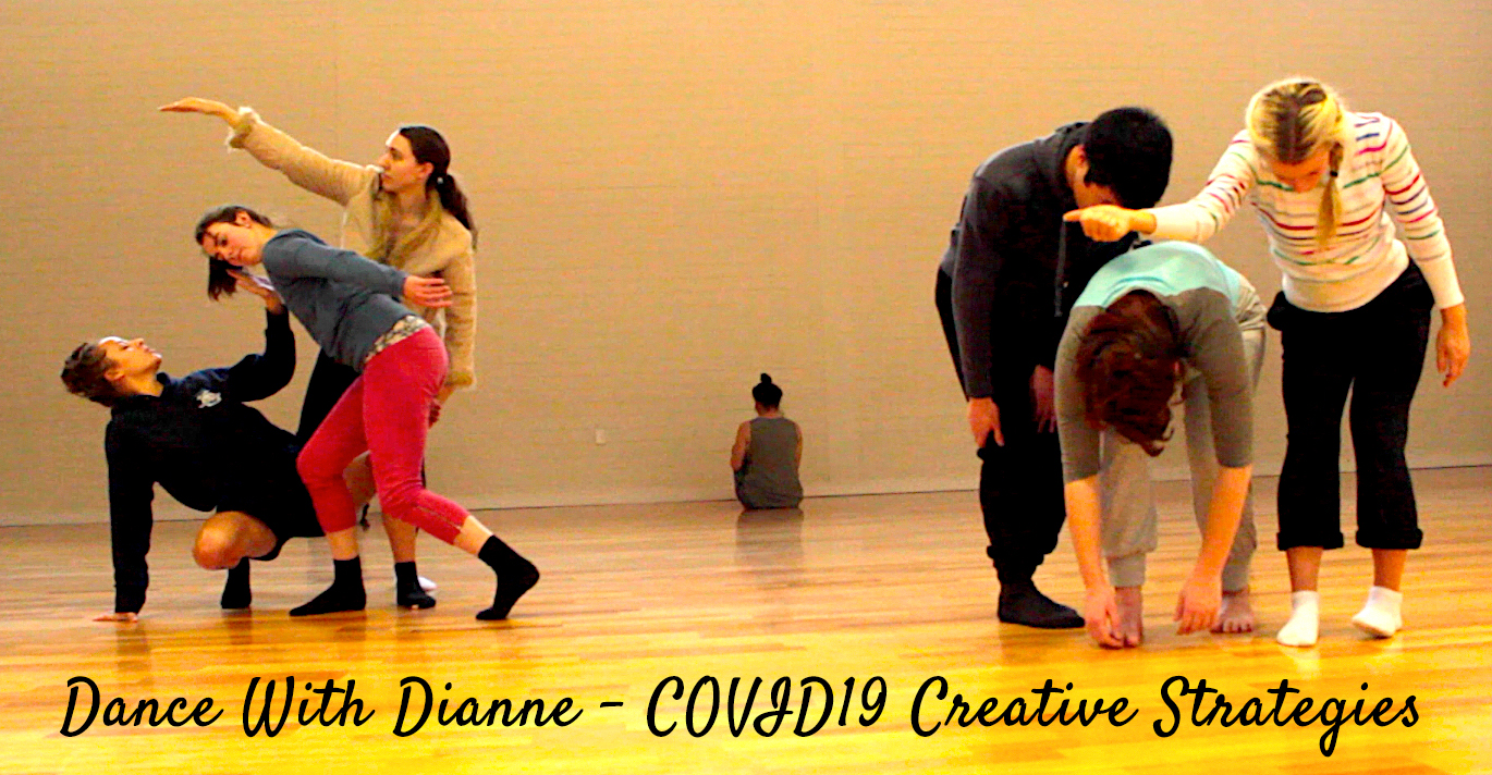 Dance With Dianne – COVID19 Creative Strategies